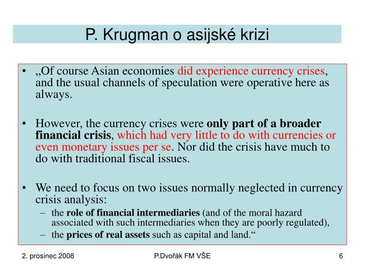 P. Krugman o asijské krizi