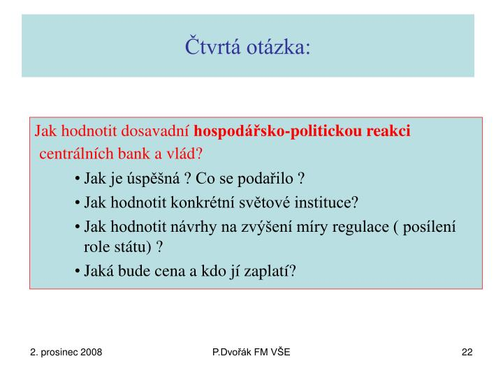 Čtvrtá otázka: