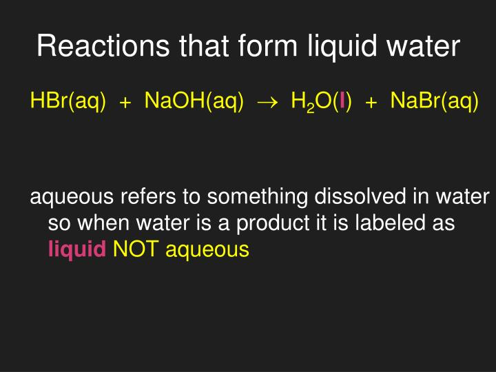 Reactions that form liquid water