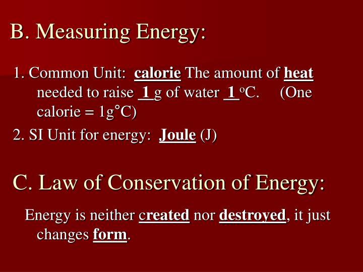 B. Measuring Energy:
