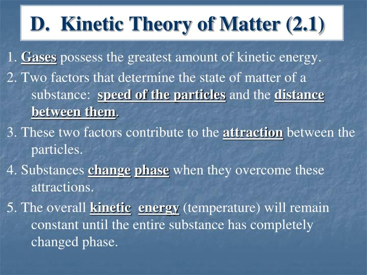 D.  Kinetic Theory of Matter (2.1)