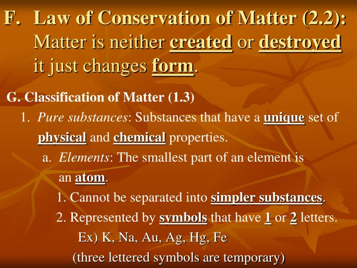 Law of Conservation of Matter (2.2):