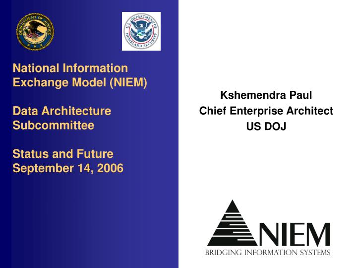 National Information Exchange Model (NIEM)