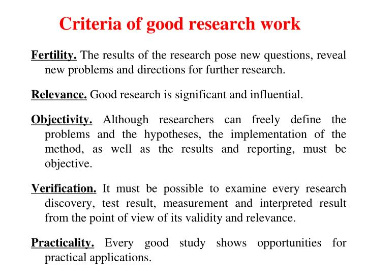 Criteria of good research work