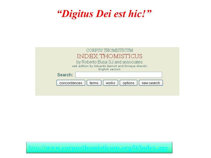 """""""Digitus Dei est hic!"""""""