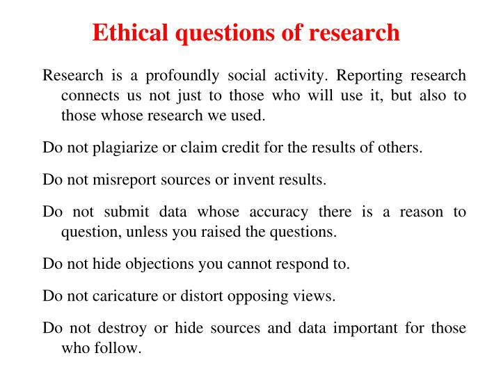 Ethical questions of research