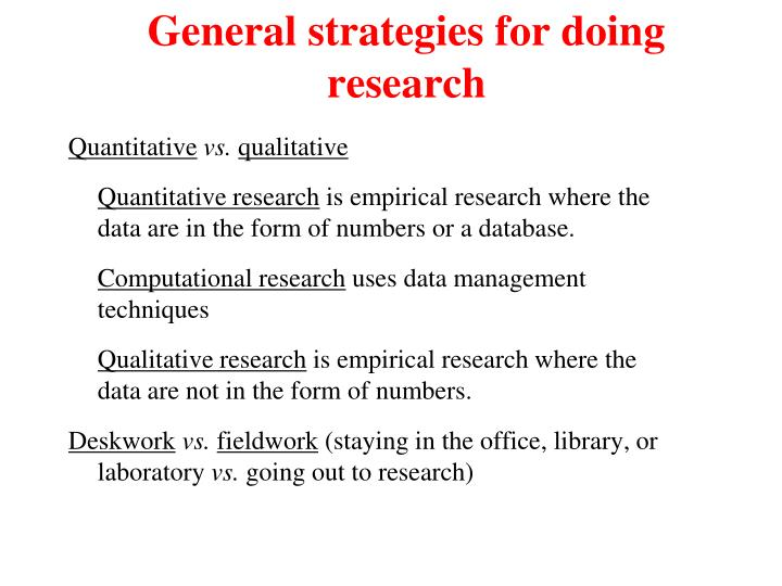 General strategies for doing research