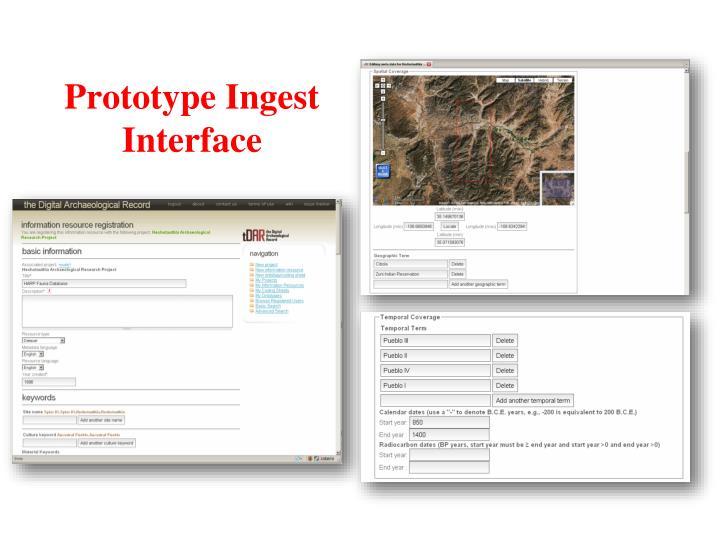 Prototype Ingest Interface