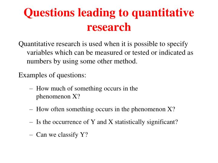 Questions leading to quantitative research