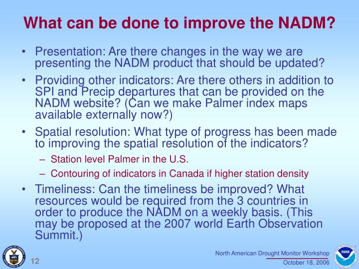What can be done to improve the NADM?