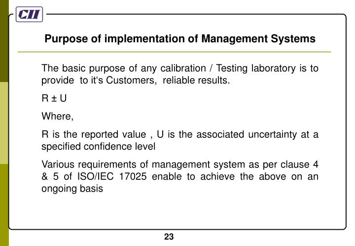 Purpose of implementation of Management Systems