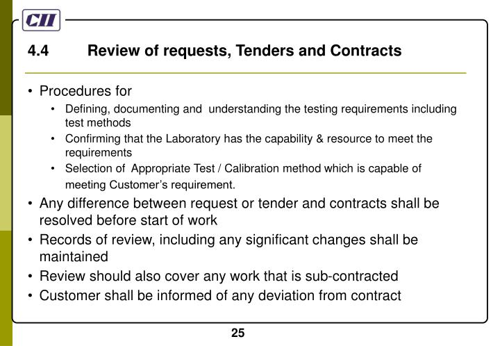 4.4         Review of requests, Tenders and Contracts