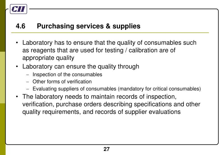 4.6      Purchasing services & supplies