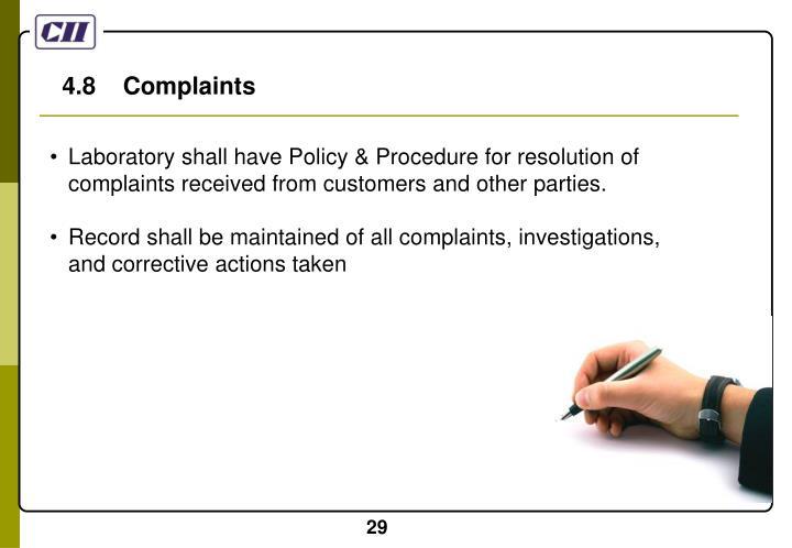 4.8    Complaints
