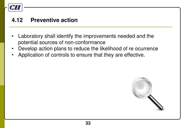 4.12     Preventive action