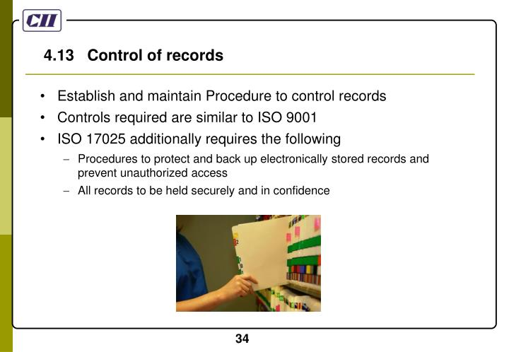 4.13   Control of records