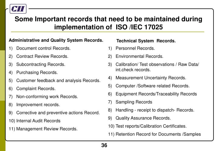 Some Important records that need to be maintained during implementation of  ISO /IEC 17025