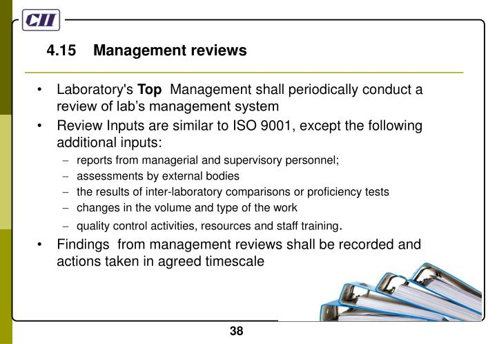 4.15    Management reviews