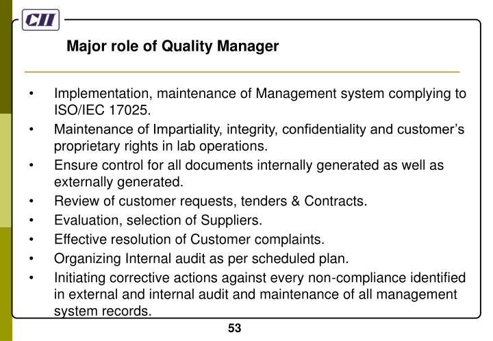 Major role of Quality Manager