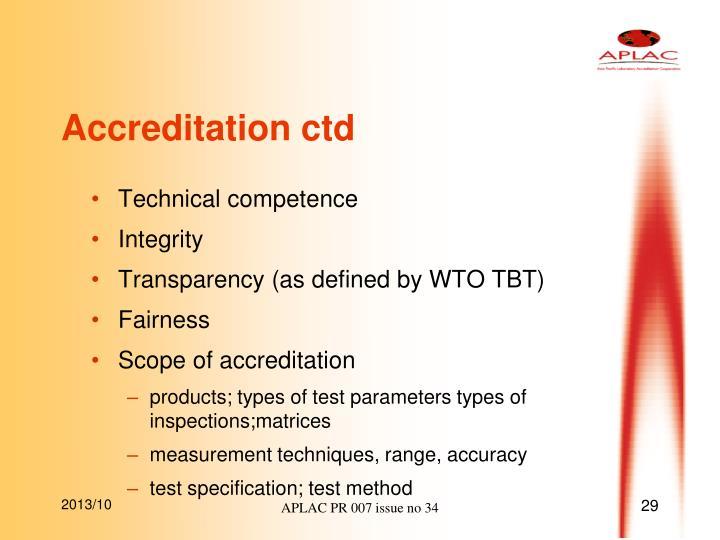 Accreditation ctd
