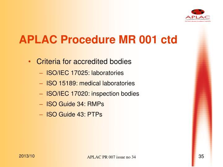 APLAC Procedure MR 001 ctd
