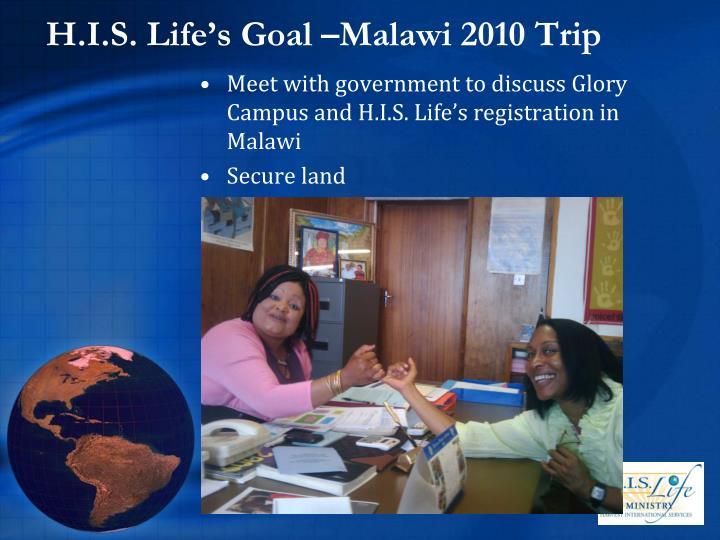 H.I.S. Life's Goal –Malawi 2010 Trip