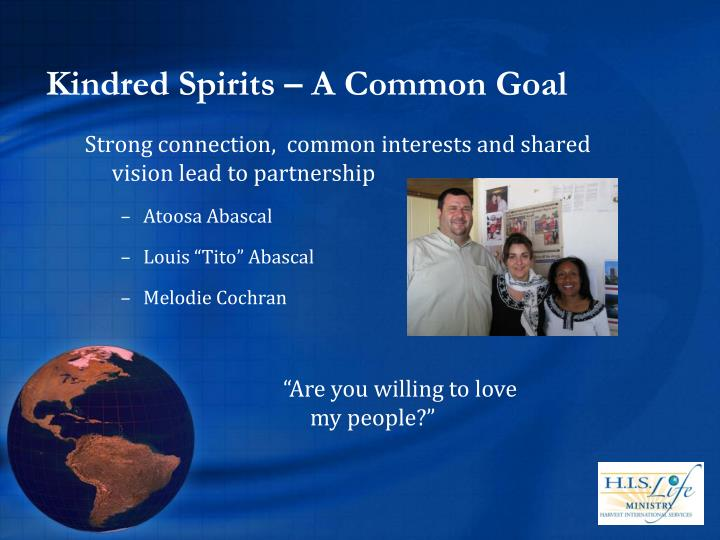 Kindred Spirits – A Common Goal