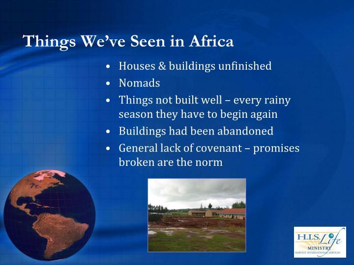 Things We've Seen in Africa