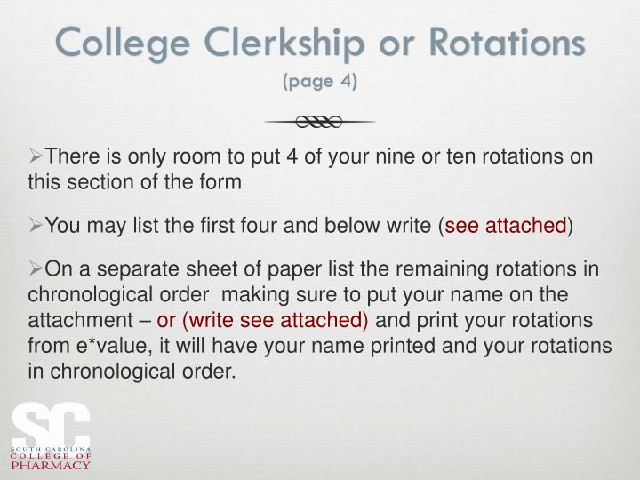 College Clerkship or Rotations