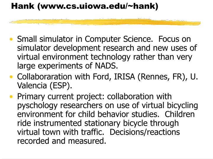 Hank (www.cs.uiowa.edu/~hank)