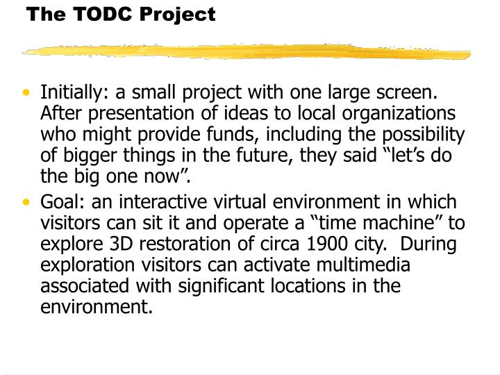 The TODC Project