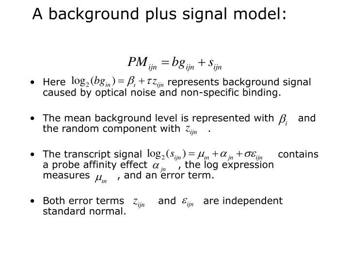 A background plus signal model: