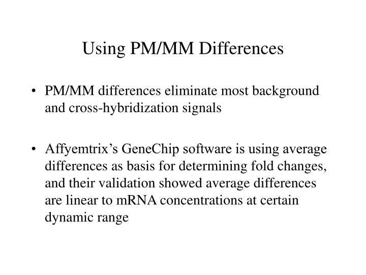 Using PM/MM Differences