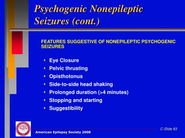 Psychogenic Nonepileptic Seizures (cont.)