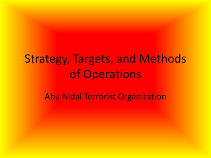 Strategy targets and methods of operations