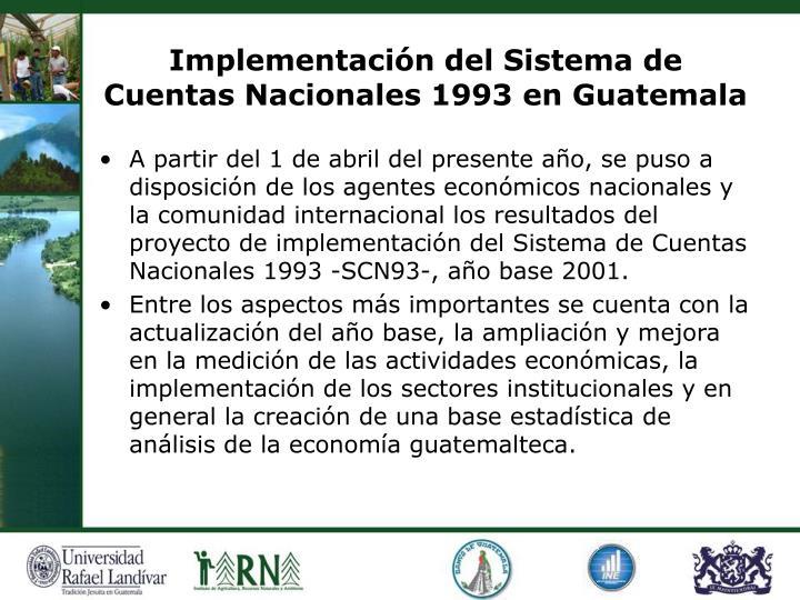 Implementación del Sistema de Cuentas Nacionales 1993 en Guatemala
