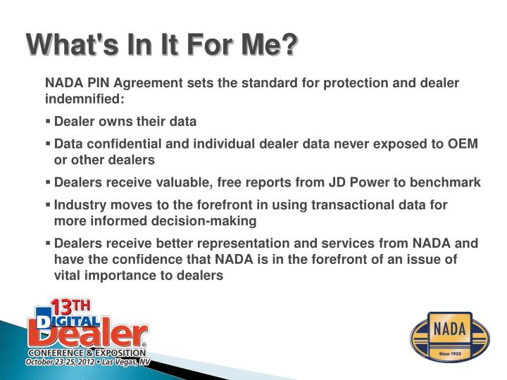 NADA PIN Agreement sets the standard for protection and dealer indemnified: