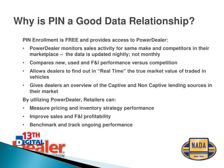 PIN Enrollment is FREE and provides access to PowerDealer: