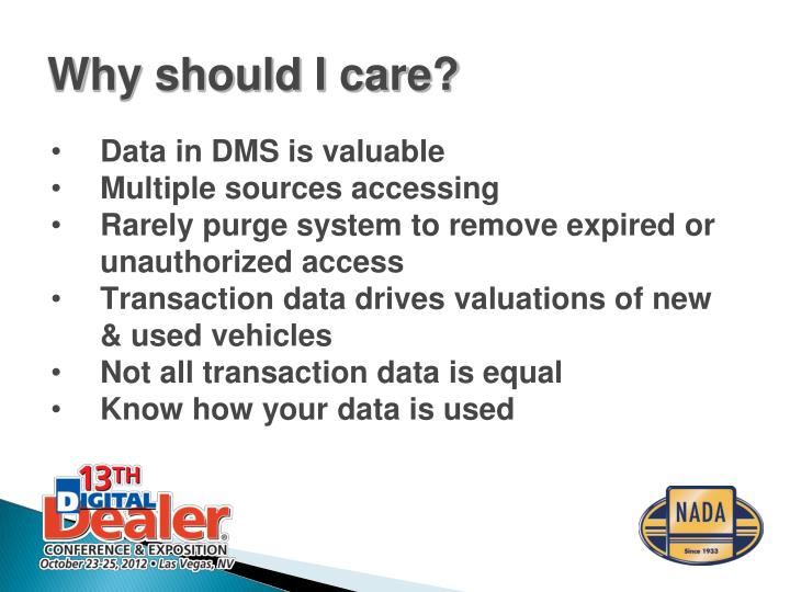 Data in DMS is valuable