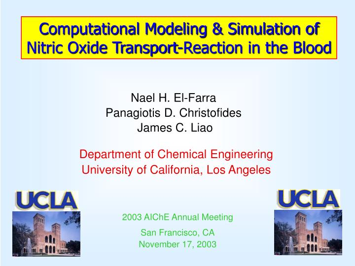 Computational Modeling & Simulation of Nitric Oxide Transport-Reaction in the Blood