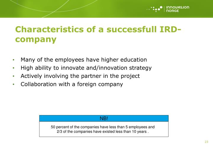 Characteristics of a successfull IRD-company