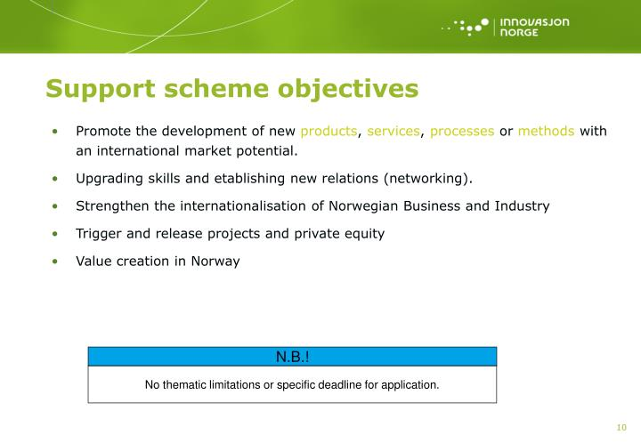 Support scheme objectives