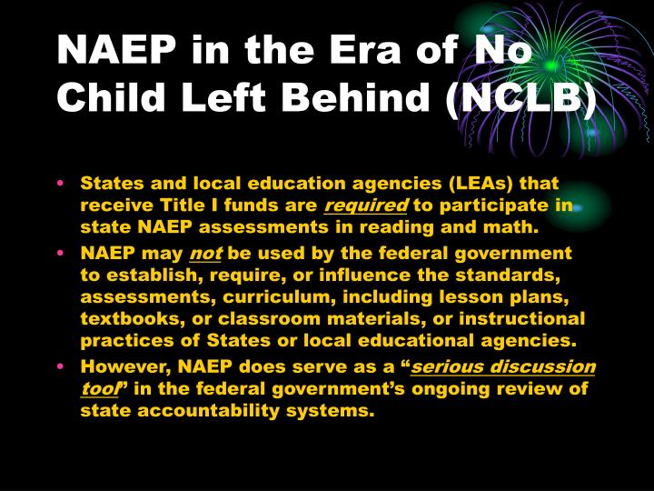 NAEP in the Era of No Child Left Behind (NCLB)