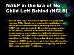 naep in the era of no child left behind nclb
