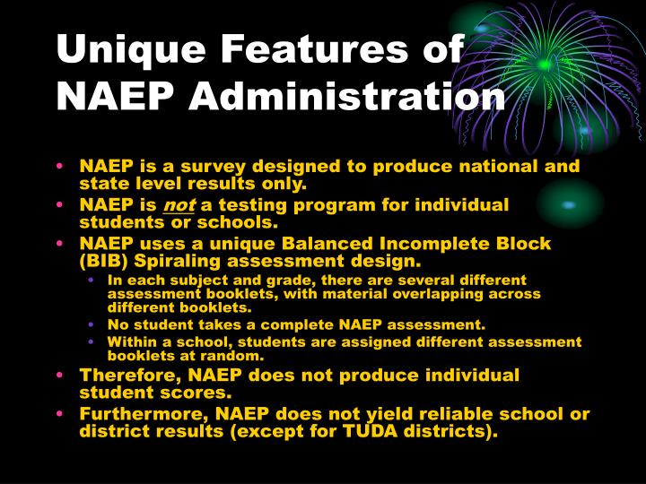 Unique Features of NAEP Administration