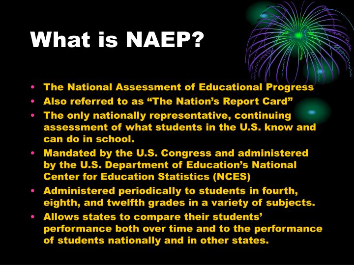 What is NAEP?