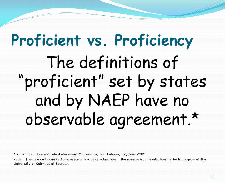 Proficient vs. Proficiency