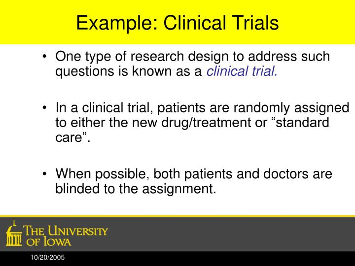 Example: Clinical Trials