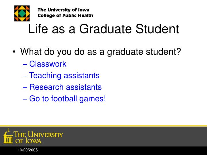 Life as a Graduate Student