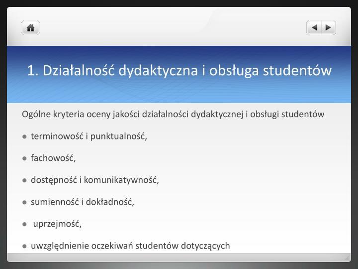 1. Działalność dydaktyczna i obsługa studentów